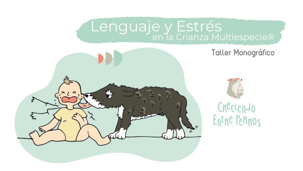 formación lenguaje y estrés canino con perros y niños crianza multiespecie